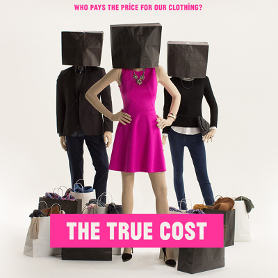 The True Cost Clothing